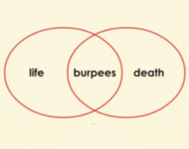 Life-Burpees-Death